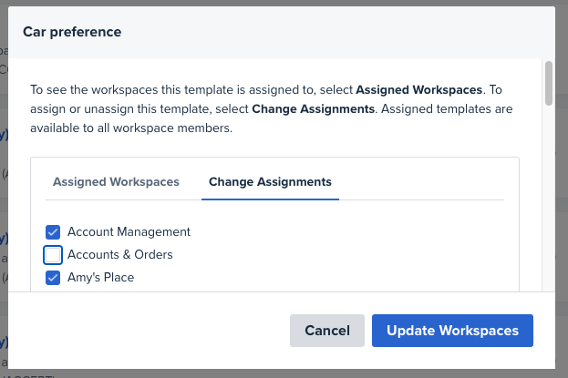 A screenshot showing the Change Assignments window with workspaces selected
